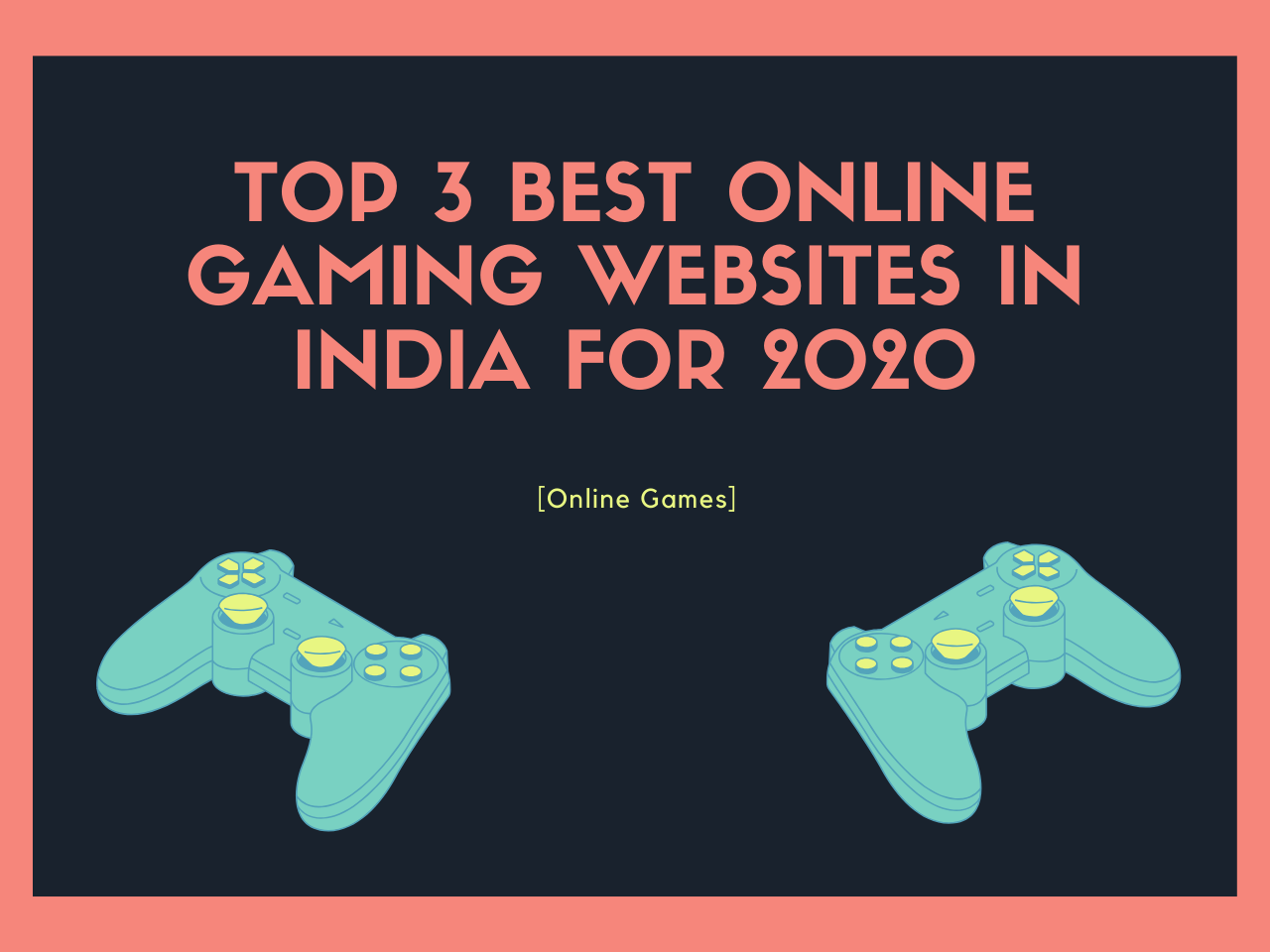 Top 3 Best Online Gaming Websites In India for 2020