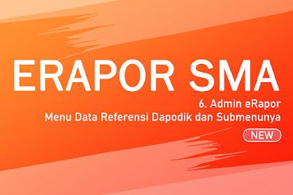 Langkah #6 Admin eRapor - Menu Data Referensi Dapodik
