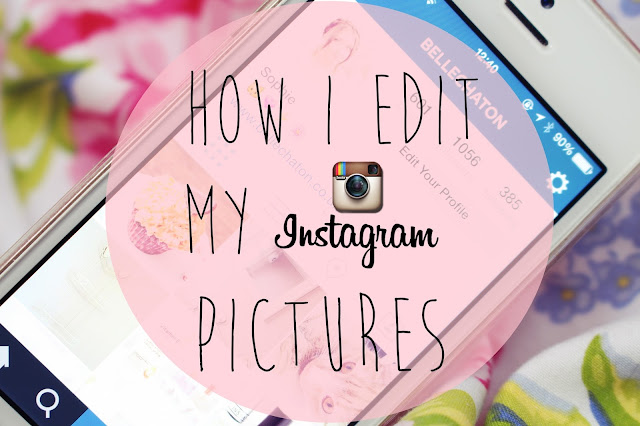 How I Edit My Instagram Pictures Blog