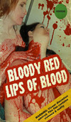 Bloody Red Lips of Blood from SOV Horror