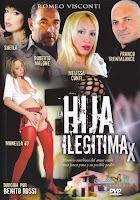 La hija ilegítima xxx (2009)