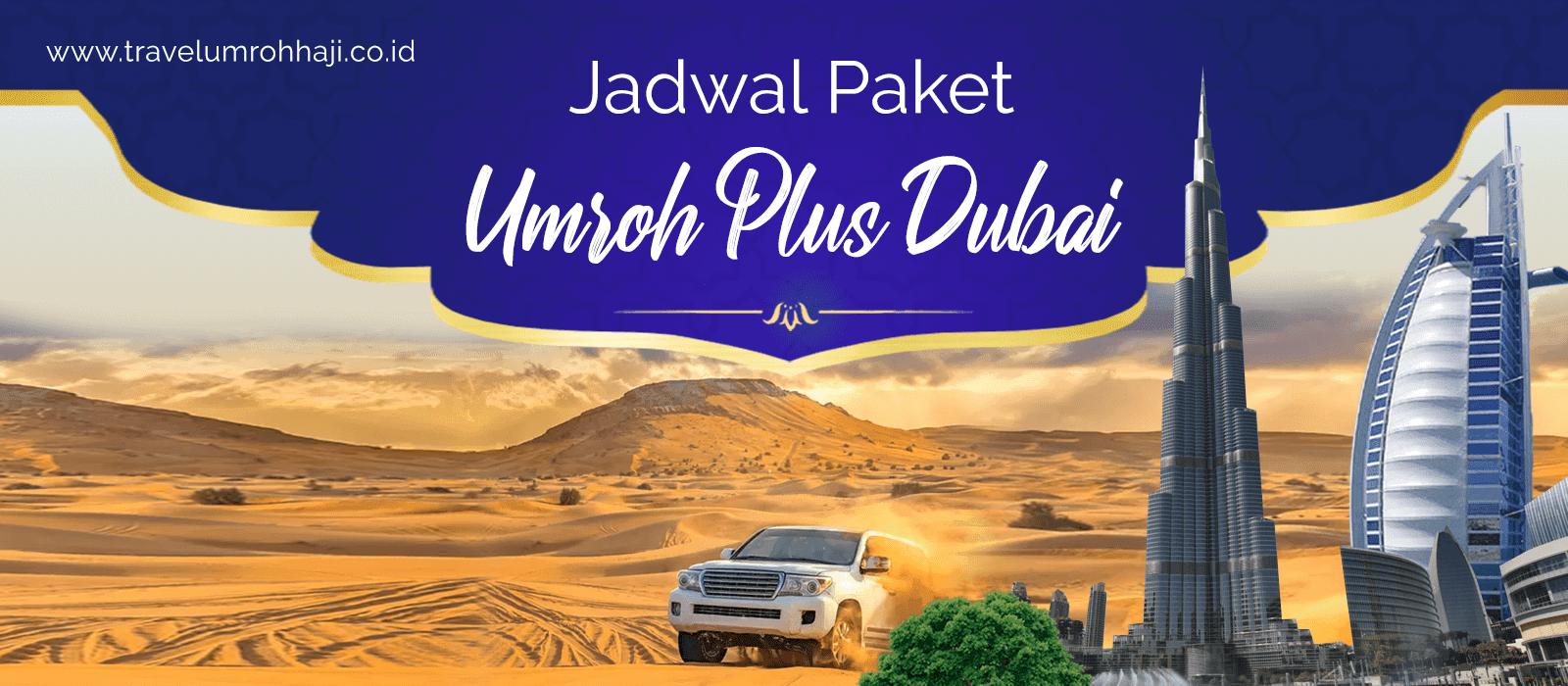 Paket Umroh Plus Dubai Murah Biaya Promo