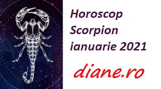Horoscop Scorpion ianuarie 2021