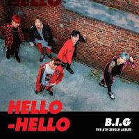 Download Lagu MP3, MV, Lyrics B.I.G - HELLO HELLO