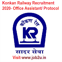 Konkan Railway Recruitment 2020, Office Assistant/ Protocol