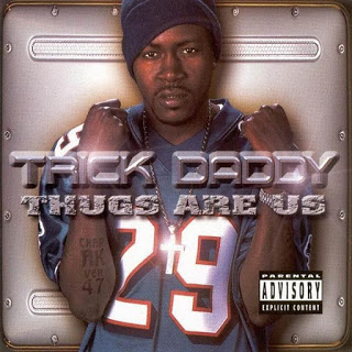 Trick Daddy - Thugs Are Us (Clean Album) (2001) [MP3 - 320KBPS]