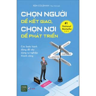 Chọn Người Để Kết Giao, Chọn Nơi Để Phát Triển ebook PDF EPUB AWZ3 PRC MOBI