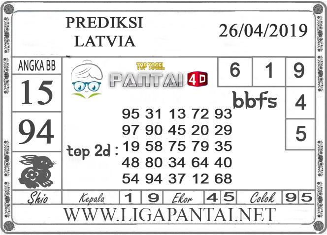 """Prediksi Togel """"LATVIA"""" PANTAI4D 26 APRIL 2019"""