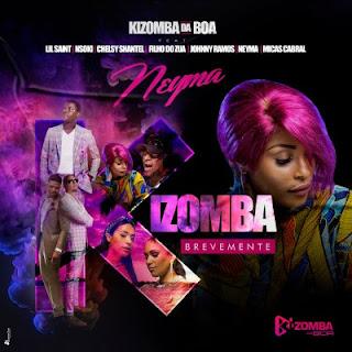 Kizomba Da Boa – Kizomba (feat. Lil Saint, Nsoki, Chelsy Shantel, Filho do Zua, Johnny Ramos, Neyma & Micas Cabral) [2020] DOWNLOAD MP3