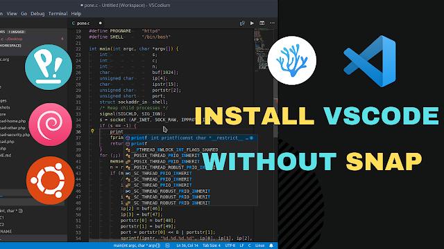 Install VSCodium/VSCode On Ubuntu, Debian Without Snap