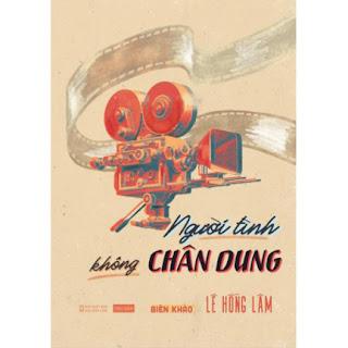 Người Tình Không Chân Dung - Biên Khảo ebook PDF EPUB AWZ3 PRC MOBI