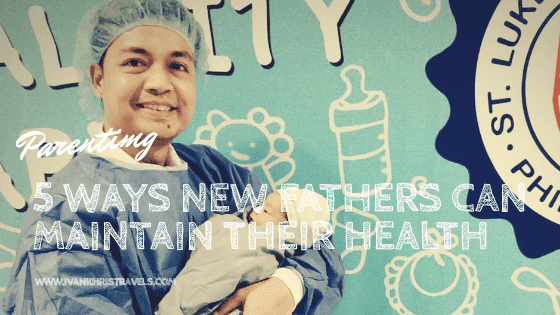 5 simple ways new fathers can maintain their health