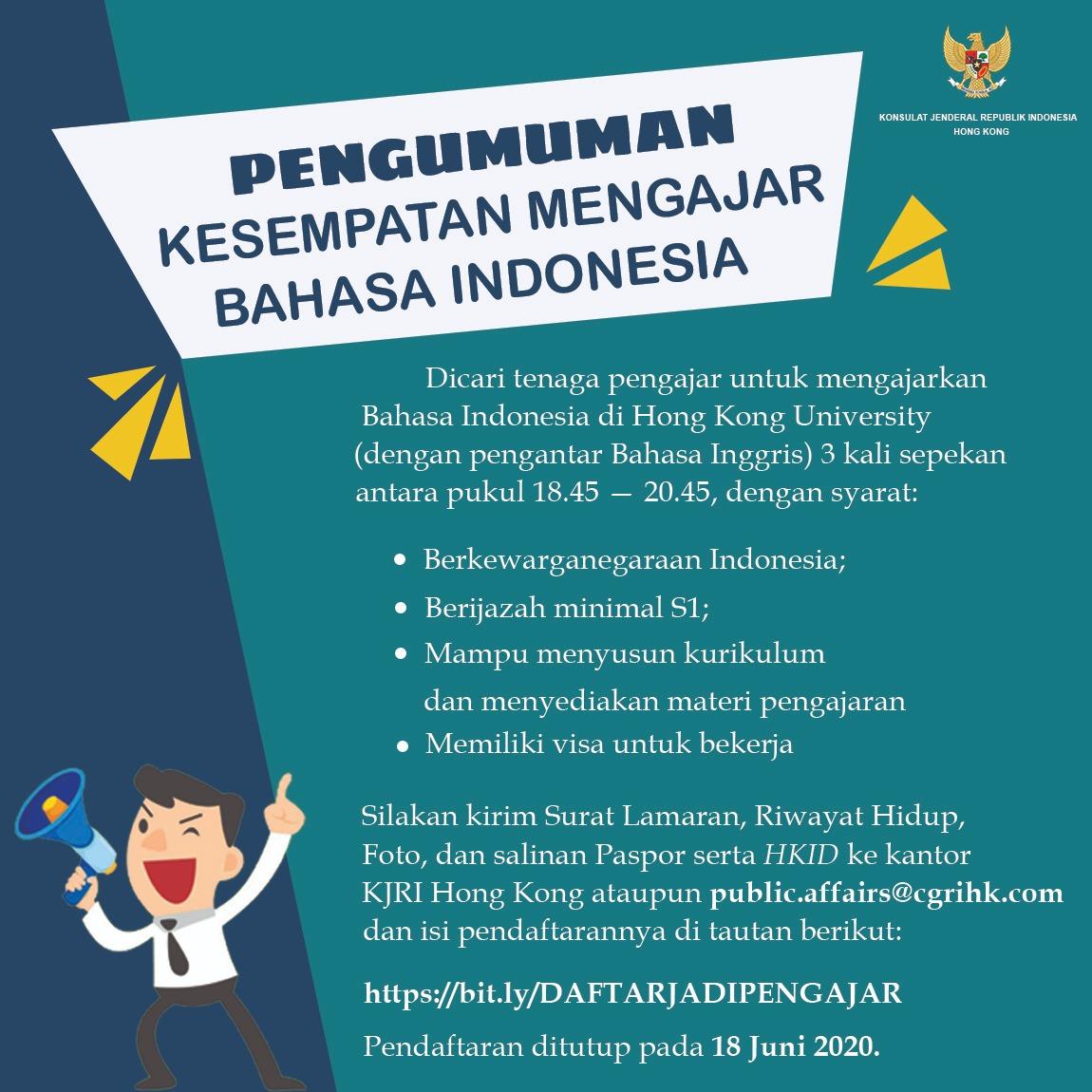 Penerimaan Tenaga Pengajar Bahasa Indonesia KJRI Hong Kong Juni 2020