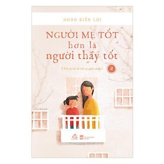 Người Mẹ Tốt Hơn Là Người Thầy Tốt - Tập 2 ebook PDF-EPUB-AWZ3-PRC-MOBI