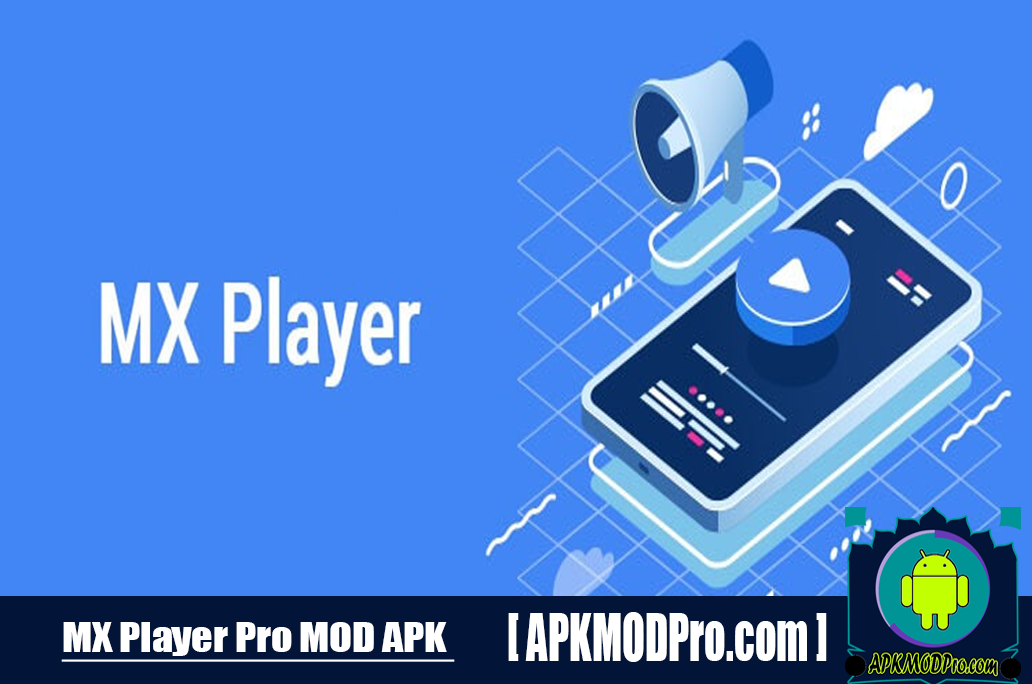 MX Player Pro APK 1.18.6 (MOD Premium Unlocked) for Android