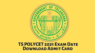 TS POLYCET 2021 Exam Date Download Admit Card
