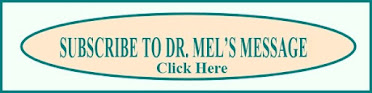 Subscribe to Dr. Mel's Message
