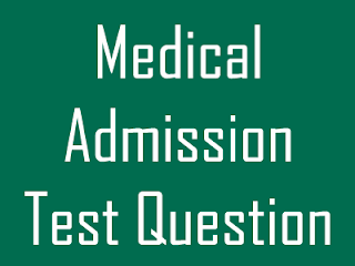 medical admission test question 2019,medical admission test question bank 2019-20