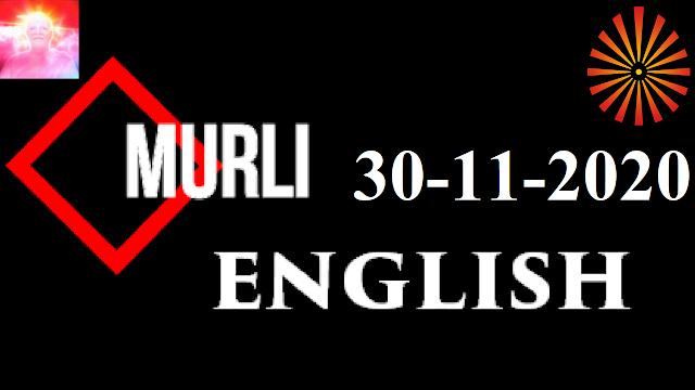 Brahma Kumaris Murli 30 November 2020 (ENGLISH)