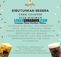 Dibutuhkan Segera Tenaga Kerja di Milchtee BG Junction Surabaya November 2019