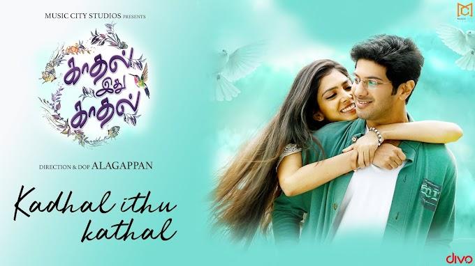 Kaathal Ithu Kaathal (Pattam Pole) (2021) Tamil Movie | Dulquer Salmaan, Malavika Mohanan