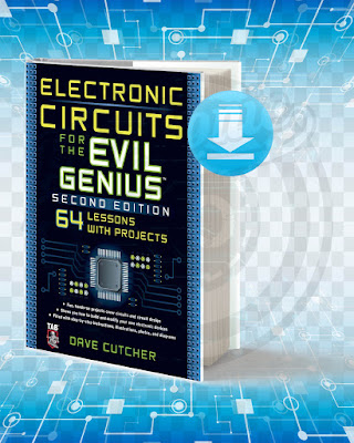 Free Book Electronic Circuits For The Evil Genius pdf.