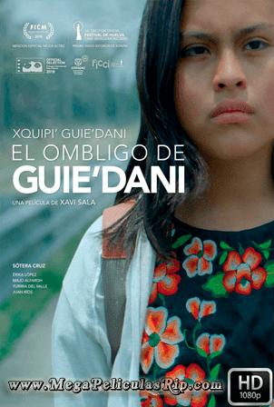 El Ombligo De Guie'dani [1080p] [Latino-Ingles] [MEGA]