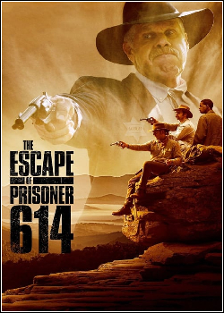 The Escape of Prisoner 614 Dublado