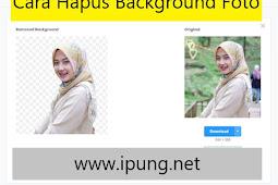 Cara Menghapus Background Foto Dengan Mudah