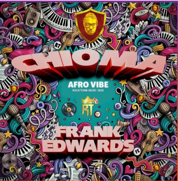 FREE MUSIC: Frank Edwards - Chioma (Afro Vibe) | MP3 download