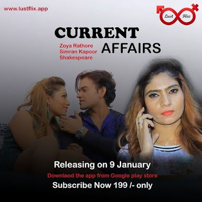 Current Affairs Lust Flix web series
