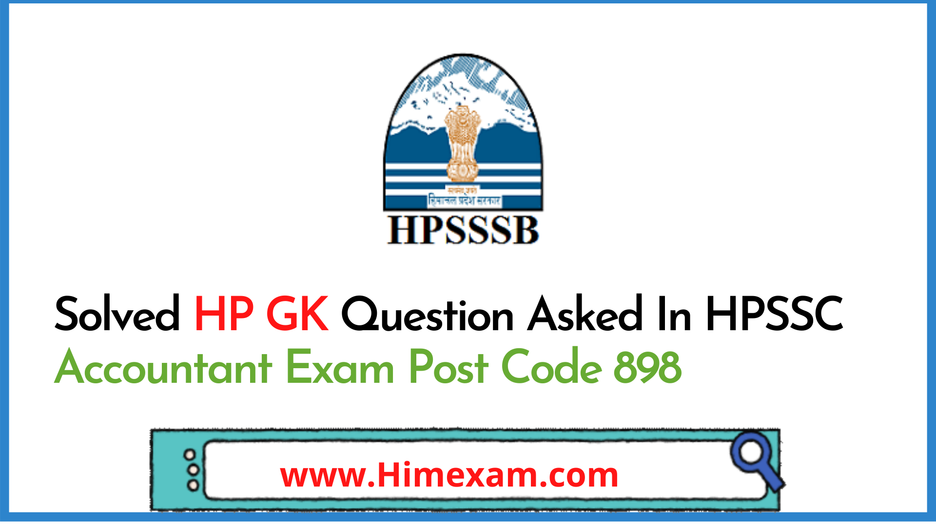 Solved HP GK Question Asked In HPSSC Accountant Exam Post Code 898