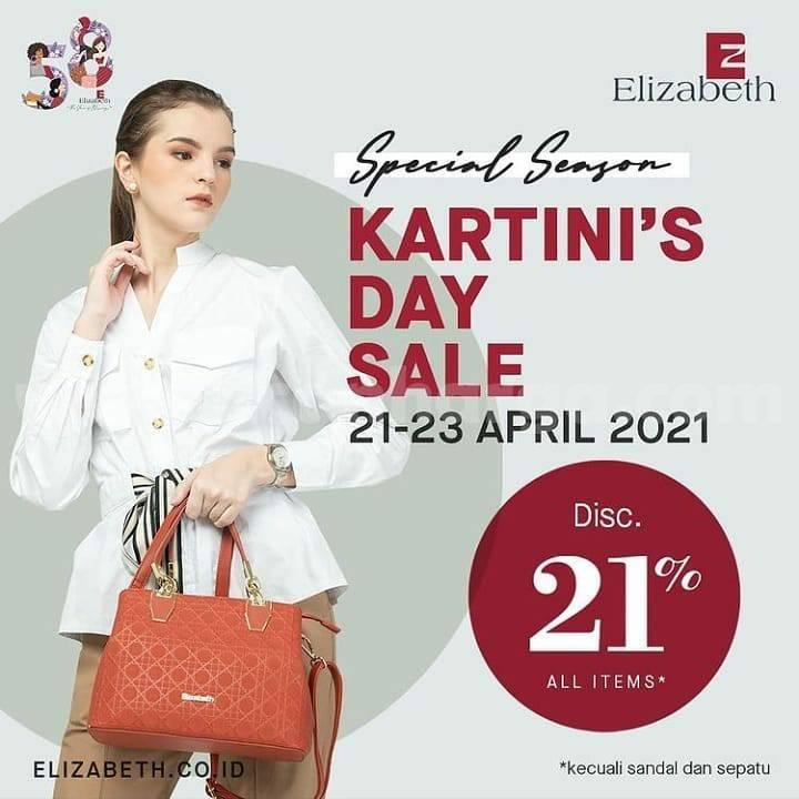 Elizabeth Promo KARTINI'S DAY SALE! DISKON 21% All Items