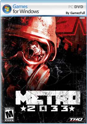 Metro 2033 (2010) PC Full Español [Mega]