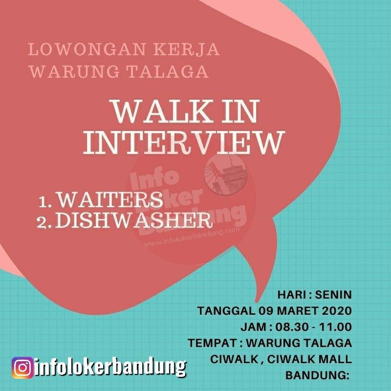 Walk In Interview Warung Talaga Ciwalk Mall 9 Maret 2020