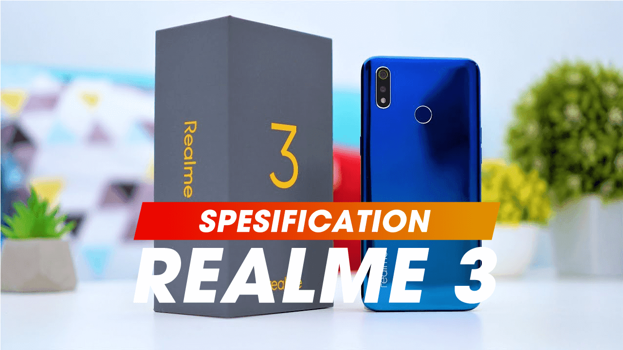 Full Specifications and Prices Realme 3