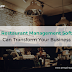 How Restaurant Management Software Can Transform Your Business