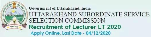 Uttarakhand SSSC Lecturer LT vacancy recruitment 2020