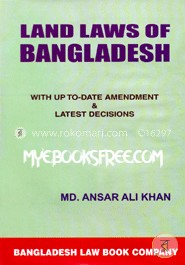Land Laws of Bangladesh (Hardcover) By Dr. Md. Anser Ali Khan