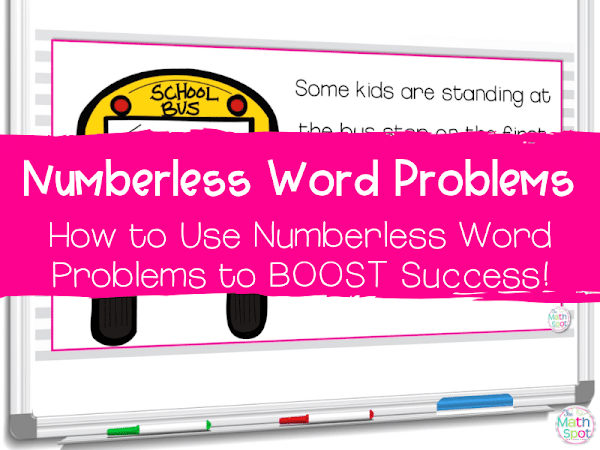 How to Use Numberless Word Problems to Boost Student Success