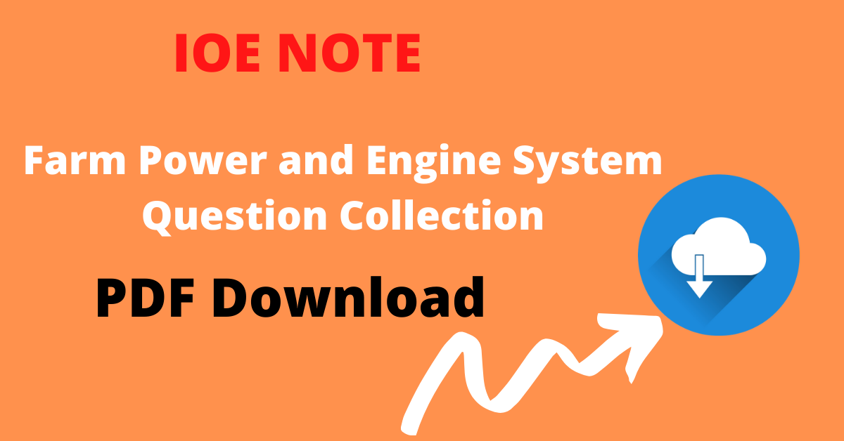 IOE Past question of farm power and engine