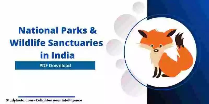National Parks & Wildlife Sanctuaries in India List - PDF Download