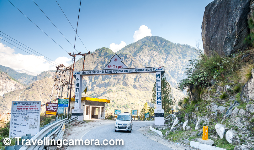 And here is the welcome gate for Kinnaur district and just next to it is a police stop, where you need to show some documents before entry.