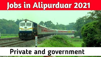 Alipurduar Recruitment 2021