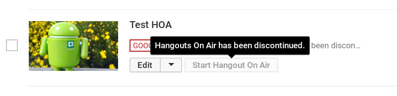 Hangouts on Air will be going away August 1, 2019