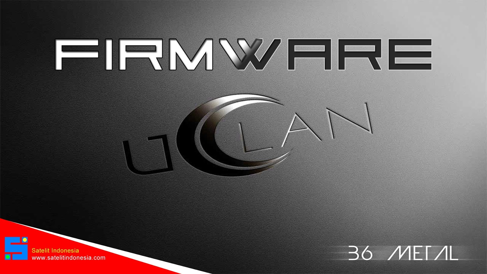 Download Firmware uClan B6 Metal Full HD New Update Software Receiver