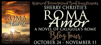 {Blog Tour} Review: Roma Amor: A Novel of Caligula's Rome by Sherry Christie + Giveaway (US Only)