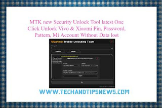 MTK Security Unlock Tool latest setup One Click Unlock Vivo & Xiaomi Pin, Password, Pattern , Mi Account Without Data lost