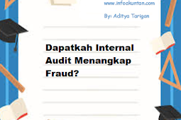 Dapatkah Internal Audit Menangkap Fraud?