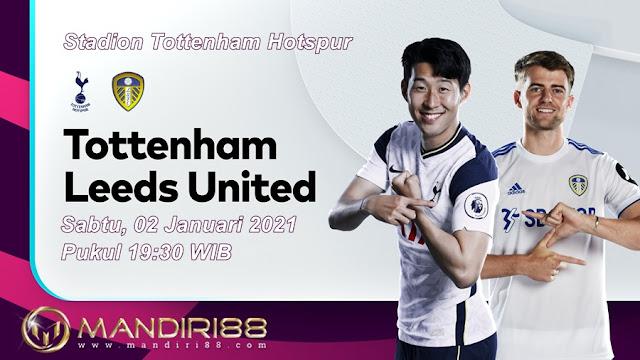 Prediksi Tottenham Hotspur Vs Leeds United, Sabtu 02 Januari 2021 Pukul 19.30 WIB @ Mola TV